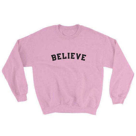 Believe Sweatshirt AD01