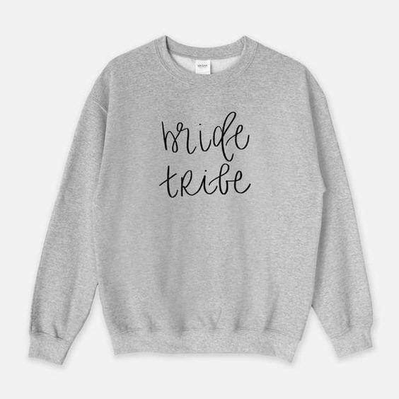 Bride Tribe Sweatshirt AZ01