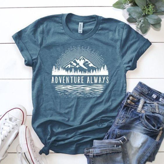 Adventure Always T Shirt FD31