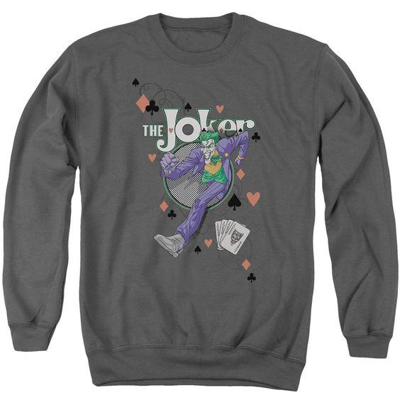 Always A Joker Sweatshirt EL01