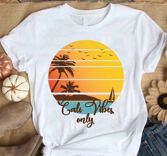 Cali Vibes Only T-Shirt FR01