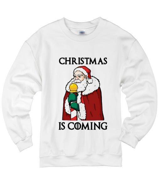 Christmas Is Coming Sweatshirt SR01