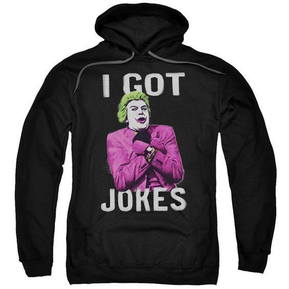 I Got Jokes Hoodie EL01
