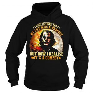 Joker my life was a tragedy Hoodie EL01