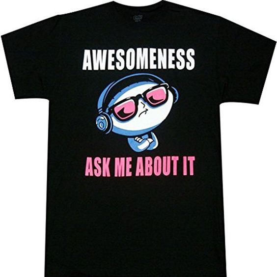 Awesomeness Ask Me About It T-shirt N19FD