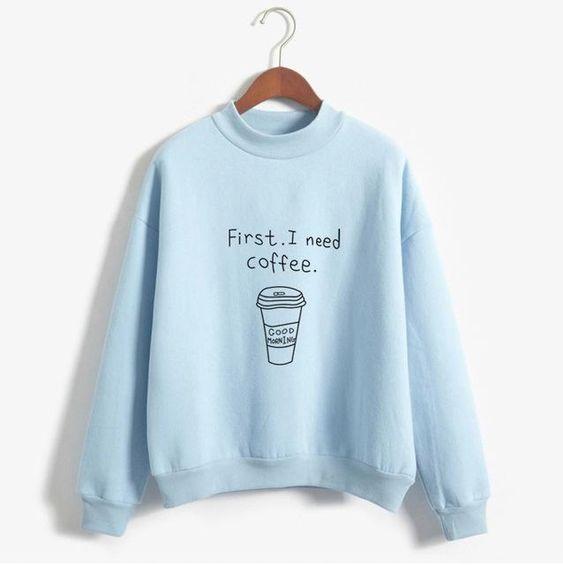 Coffee Funny Sweatshirts ER30N
