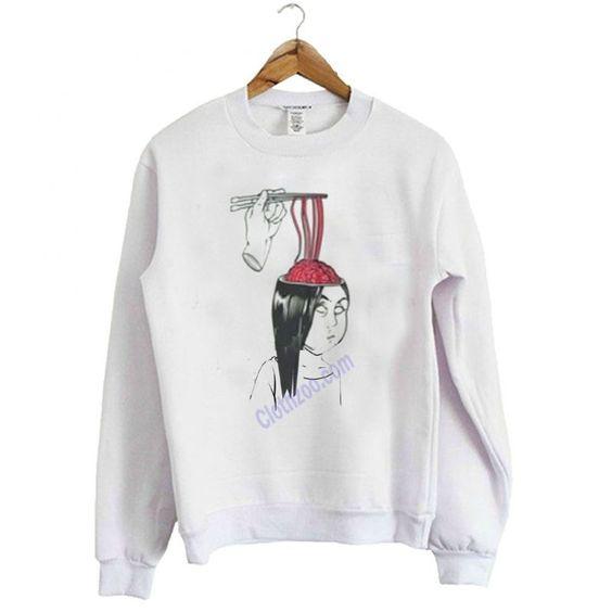 Eat Brain Noodle Sweatshirt ER30N