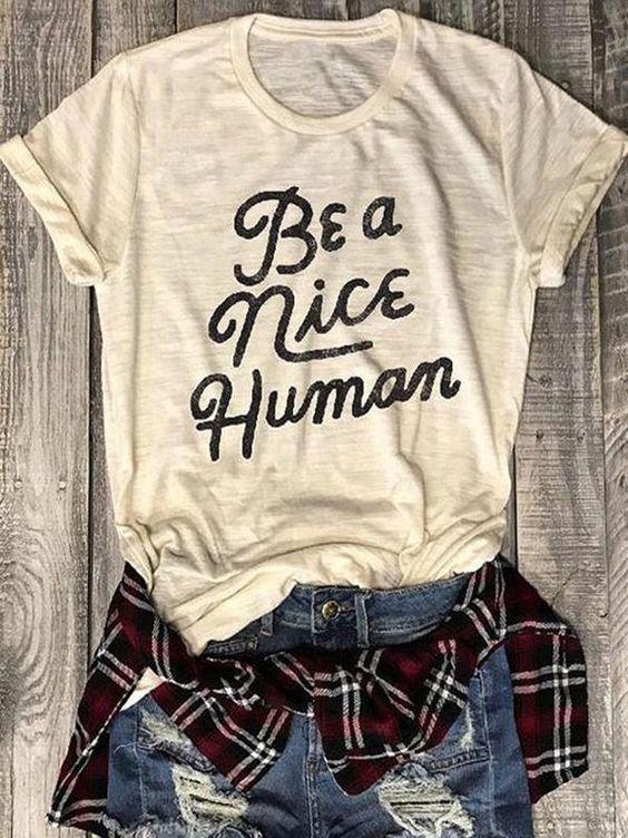 Be A Nice Human T-Shirt AR21D