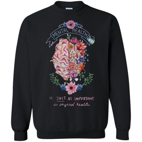 Mental Health Sweatshirt EM2D