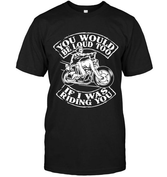 You Would Be T Shirt FT27D