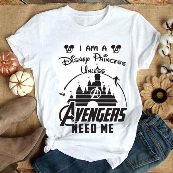Avengers need me T Shirt SR27F0