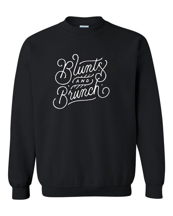 Blunts and Brunch Sweatshirt SR7JL0