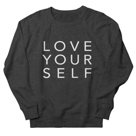 Love Yourself Sweatshirt SR7JL0