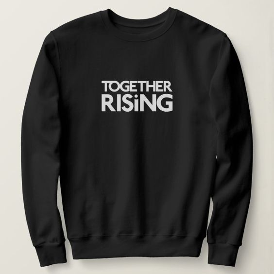 Together Rising Sweatshirt SR7JL0
