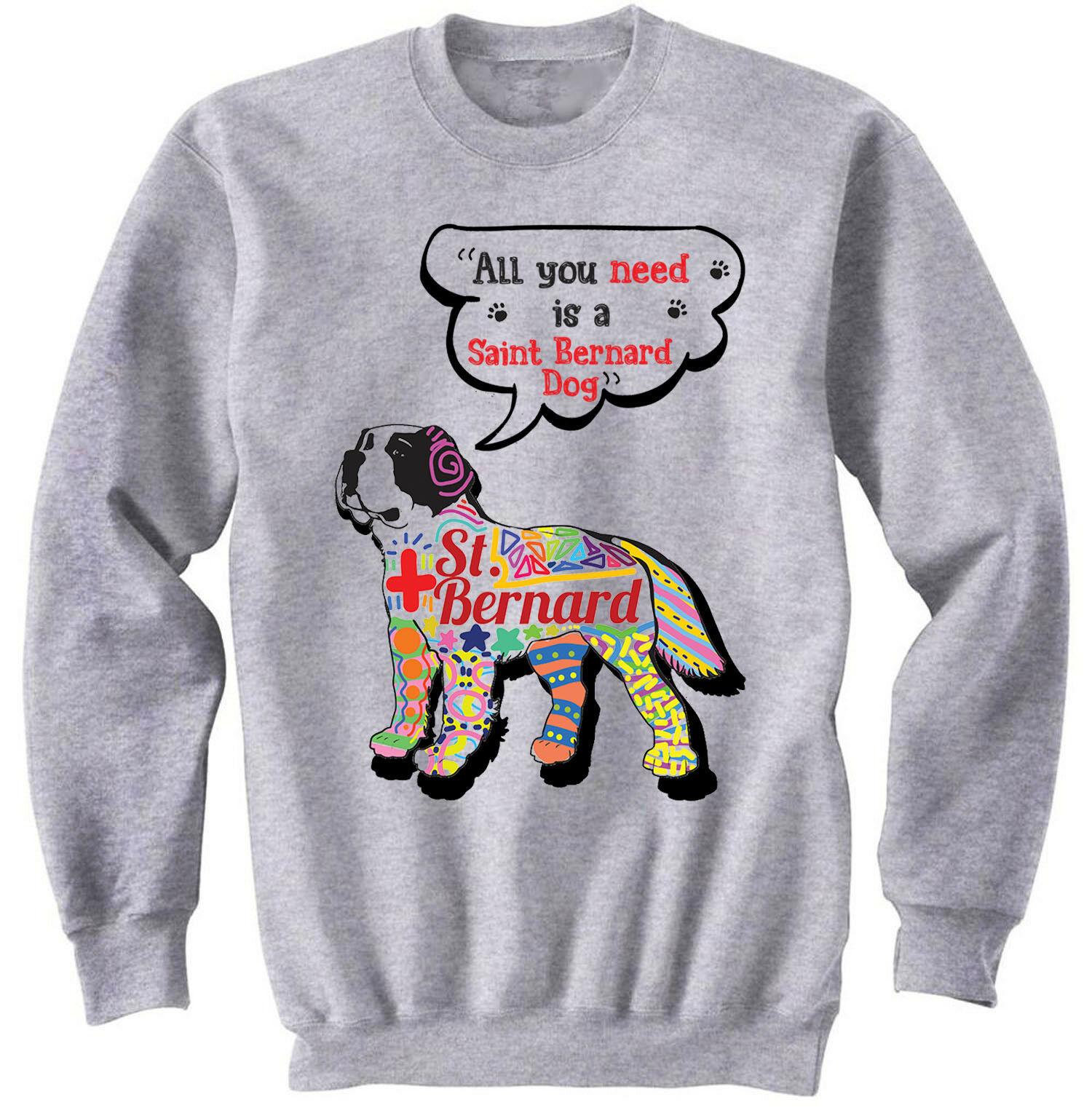 Dog All You Need Sweatshirt AL28AG0