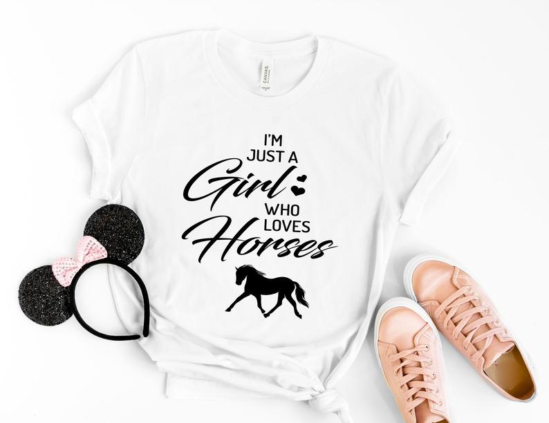 I'm Just A Girl Who Loves Horses T-Shirt AL5S0