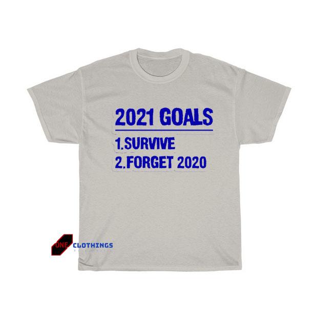 2021 Goals T-shirt SY27JN1