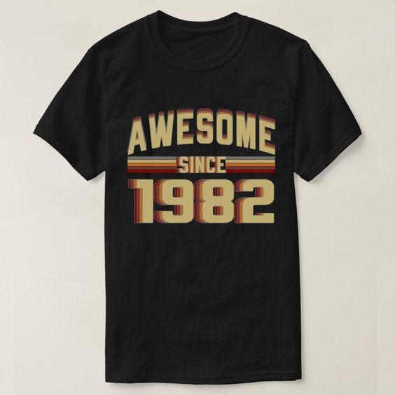 Awesome 1982 T-Shirt SR8F1