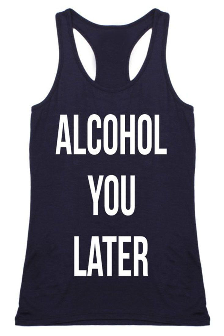 Alcohol You Later Tanktop AL6MA1