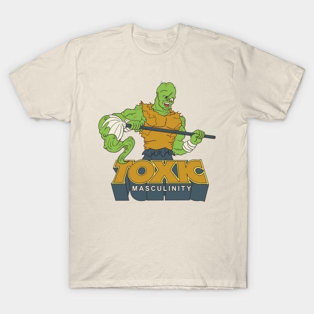 Toxic Masculinity T-Shirt AL5A1